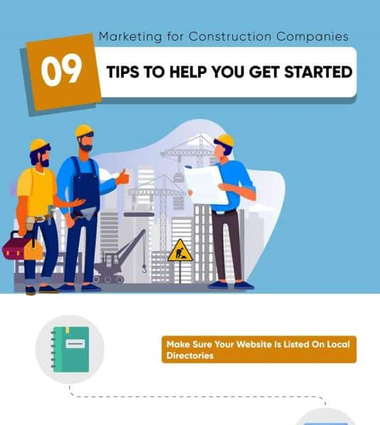 Marketing for Construction Companies 9 Tips To Help You Get Started infographic